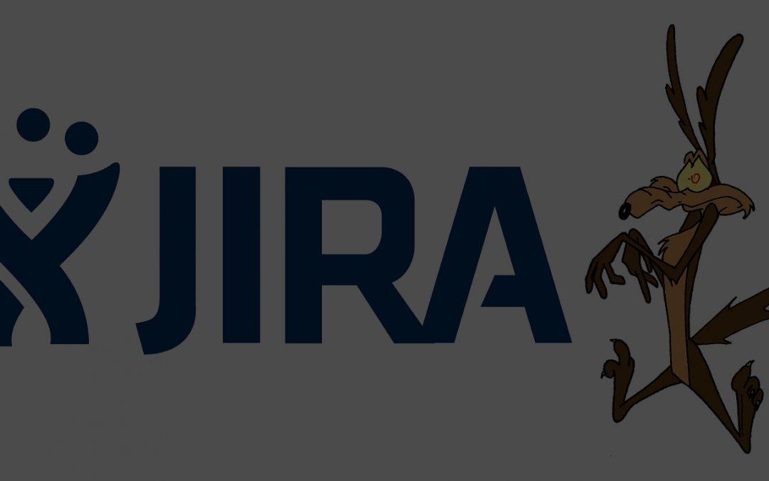 JIRA vs Peddling Thin Air Like Wiley Coyote